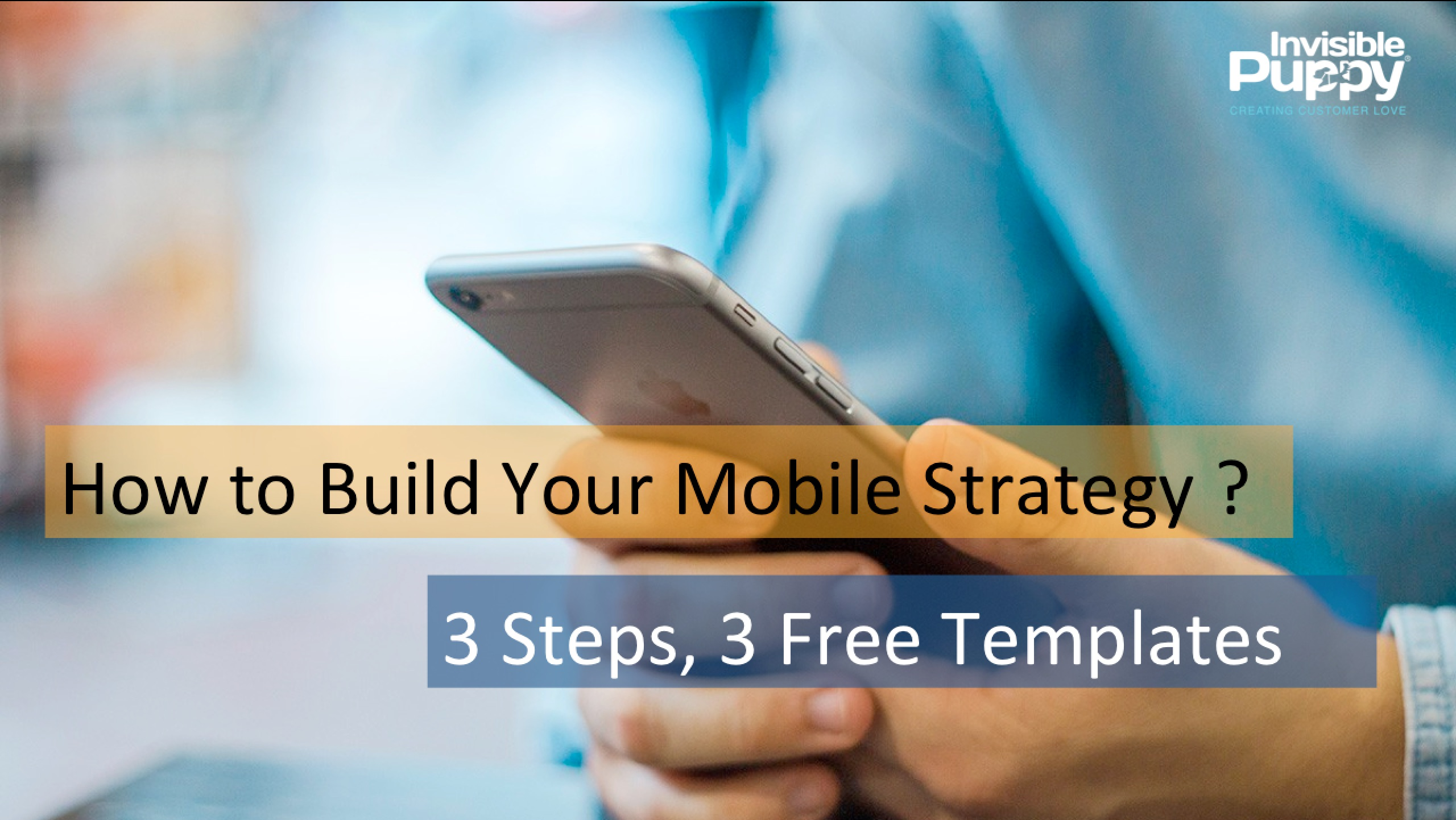 how to build a mobile marketing strategy 3 steps 3 templates b2b marketing experiences. Black Bedroom Furniture Sets. Home Design Ideas